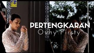 Download lagu Ovhy Firsty Pertengkaran Mp3