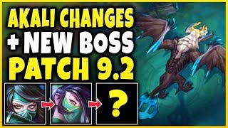 HUGE AKALI CHANGES AND NEW BOSS INCOMING?!? PATCH 9.2 CHANGES REVEALED!!! - League of Legends