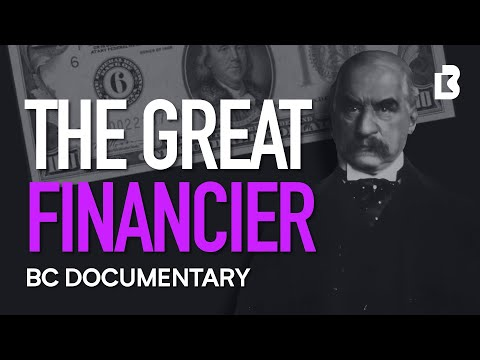 J.P. Morgan Documentary: How One Man Financed America (2020) - a man so powerful that when he died, the NYSE paused all trading for half a day out of respect [00:40:21]