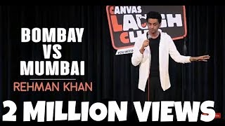 Stand Up Comedy | Bombay vs Mumbai by Rehman Khan | Canvas Laugh Club