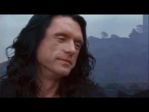 The Room (2003) but only Johnny (Tommy Wiseau)