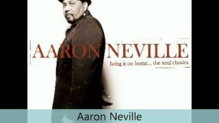 Aaron Neville - Bring It on Home - The Soul Classics - It's All Right