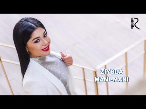 Ziyoda - Mani-mani