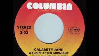 "Calamity Jane ""Walkin' After Midnight"""