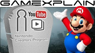 The Nintendo Creators Program on YouTube is Dead!