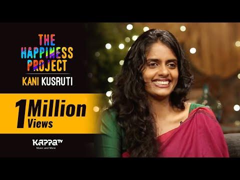 Kani Kusruti - The Happiness Project - Kappa TV