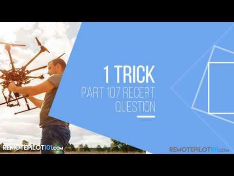 One Trick Part 107 Recert Question - Remote Pilot 101 - YouTube