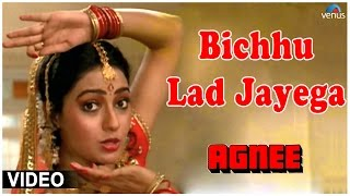Bichhu Lad Jayega Full Video Song : Agnee | Mithun