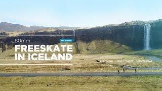 Freeskate In Iceland 80mm
