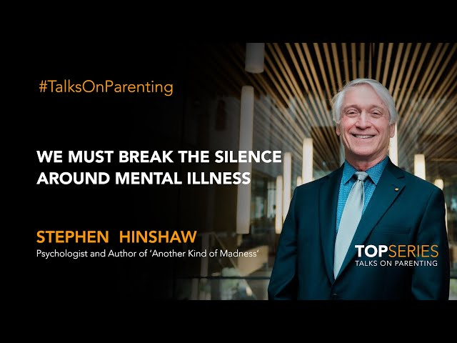 We must break the silence around mental illness: Stephen Hinshaw