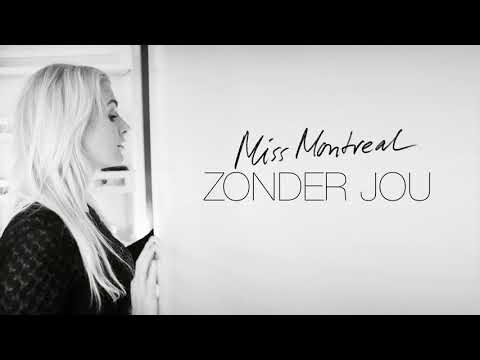 Miss Montreal - Zonder Jou (Official audio)