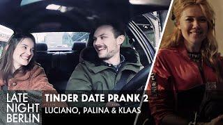 Luciano, Palina & Klaas helfen heimlich beim ersten Date: Tinder Date Prank 2 | Late Night Berlin