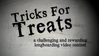 "Muir Skate presents ""Tricks For Treats"" - A Longboarding Video Contest"