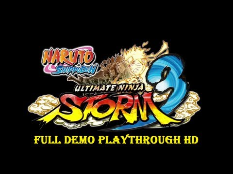 Naruto Fans Need To Watch This 15 Minute Ultimate Ninja Storm 3 Demo