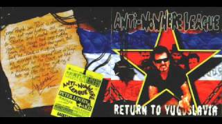 Anti-nowhere League - For you (Return to Yugoslavia)
