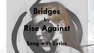 [High Quality Mp3] [Lyrics] Rise Against - Bridges