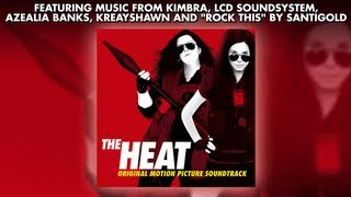 The Heat - Official Soundtrack Preview - Santigold, Kreayshawn, Kimbra, Azealia Banks
