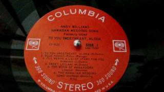 Andy Williams - Hawaiian Wedding Song