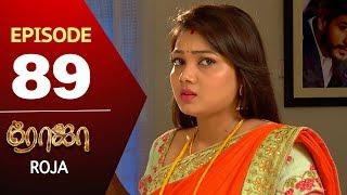 ROJA Serial | Episode 89 | Priyanka | SibbuSuryan | SunTV Serial |Saregama TVShows