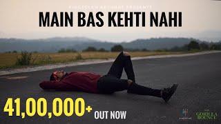 Main Bas Kehti Nahi Lyrics | The Gorilla Bounce | King