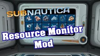 Subnautica - Resource Monitor Mod