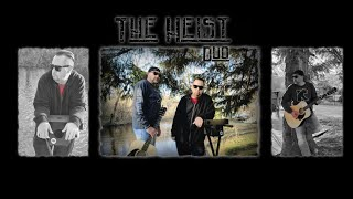 The Heist Duo - Bye Bye Love