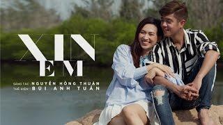 Xin Em - Bùi Anh Tuấn