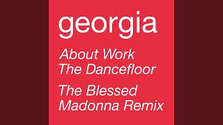 About Work The Dancefloor (The Black Madonna Remix)