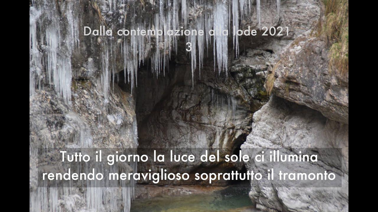 Dalla contemplazione alla lode 21 3