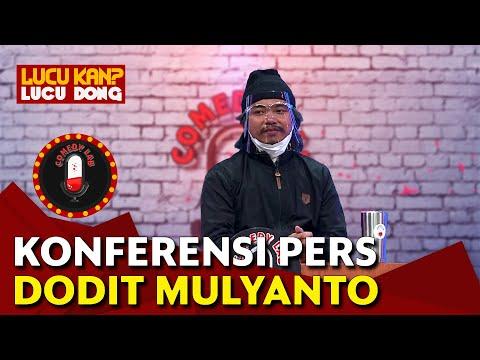 Konferensi Pers Dodit Mulyanto: Leluhur Saya Merekomendasikan Ini - COMEDY LAB