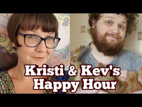 Kristi & Kev's Happy Hour: PJW & Stefan M. Dramaz & Some Real News