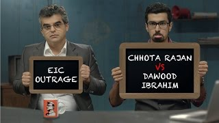 EIC Outrage Chhota Rajan Vs Dawood Ibrahim