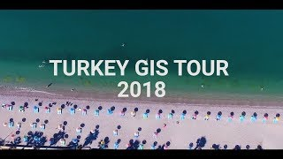 Turkey GIS Tour 2018