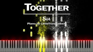 Sia - Together (Piano Cover) Tutorial by LittleTranscriber