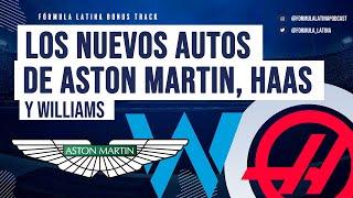 Los nuevos autos de Aston Martin, Haas y Williams - Formula Latina Bonus Track