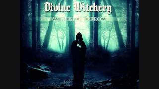 Divine Witchery - I Know Sorrow