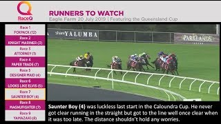 Runners To Watch Eagle Farm 20 July 2019