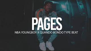 """(FREE) 2018 NBA Youngboy X Quando Rondo Type Beat """" Pages """" (Prod By TnTXD)"""