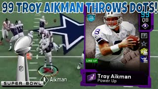 99 TROY AIKMAN THROWS DOTS! DALLAS COWBOY SQUAD GAMEPLAY! MADDEN 20!