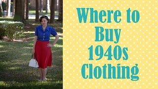 Where To Buy 1940s Clothing