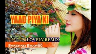 yaad piya ki aane lagi bheegi bheegi raaton mein dj remix song - TH-Clip