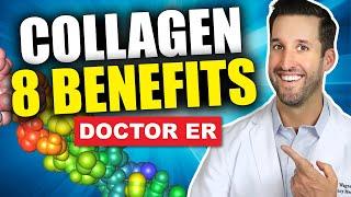 Top 8 Benefits of Taking Collagen Supplements | Doctor ER