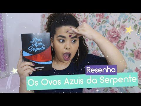Os Ovos Azuis da Serpente - Roberto Marcos | Resenha Literária | Estrelado