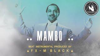 MAMBO R.A.P. – BASE DE RAP INSTRUMENTAL USO LIBRE HIP HOP BEAT | Fx-M Black Beat's [2017]