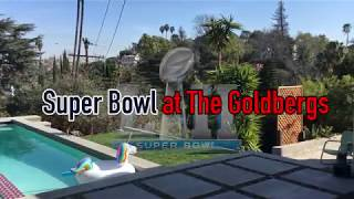 SUPER BOWL AT THE GOLDBERGS
