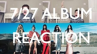 7/27 FIFTH HARMONY ALBUM REACTION