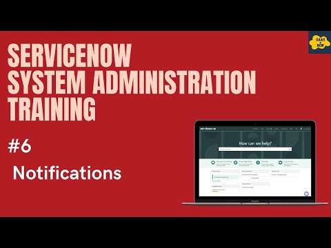 #6 #ServiceNow System Administration Training | Notifications ...