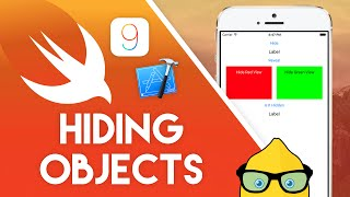 Xcode 7 Swift 2 Tutorial - Hiding Objects - iOS 9 Geeky Lemon Development
