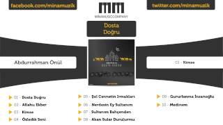 Abdurrahman Önül - Kimse -  MP3