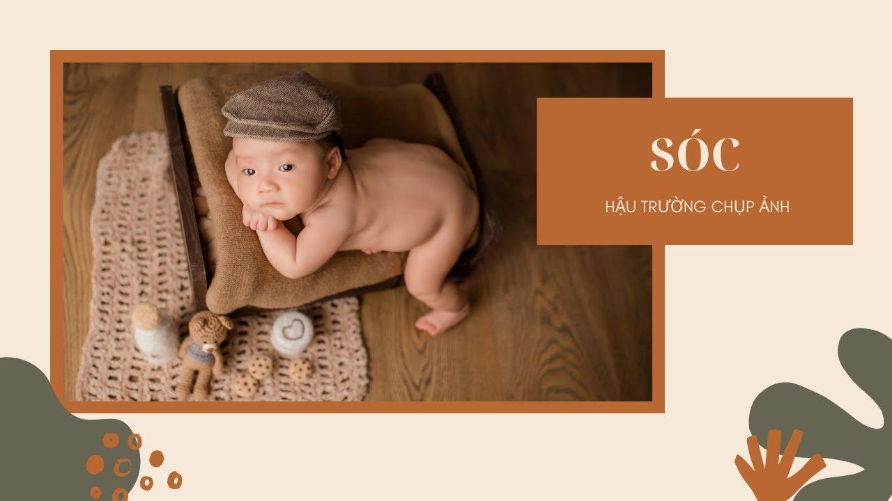 Hậu Trường Chụp Ảnh Em SÓC – XOÀI BABY – Chụp Ảnh Sơ Sinh Nha Trang